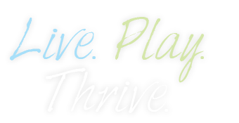 Live. Play. Thrive.